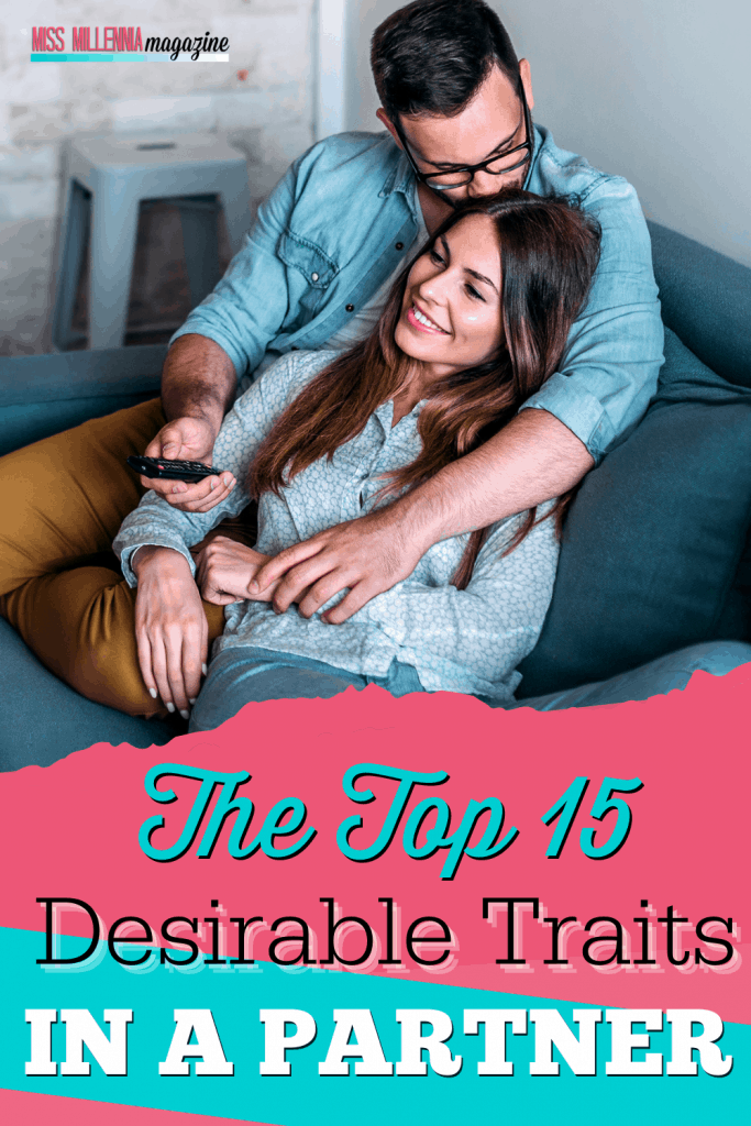 The Top 15 Desirable Traits In A Partner