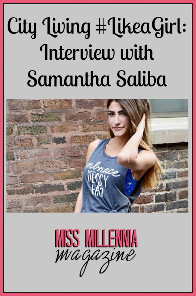 City Living #LikeaGirl: Interview with Samantha Saliba