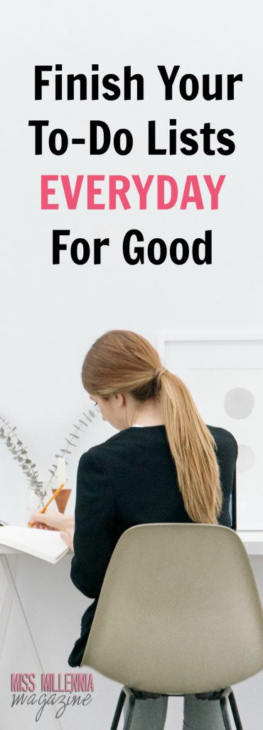 Finish Your To-Do Lists EveryDay for Good