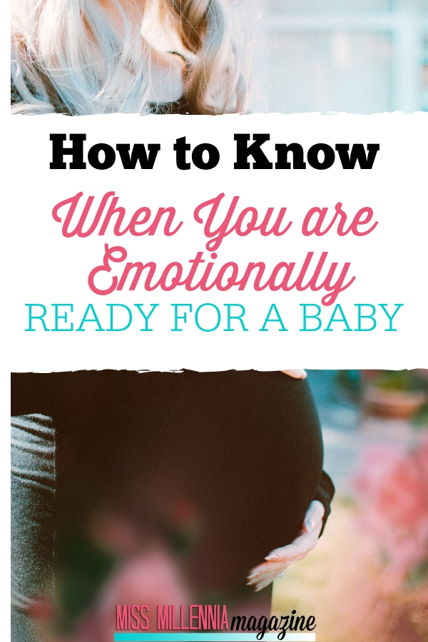 How to be emotionally Ready for a Baby