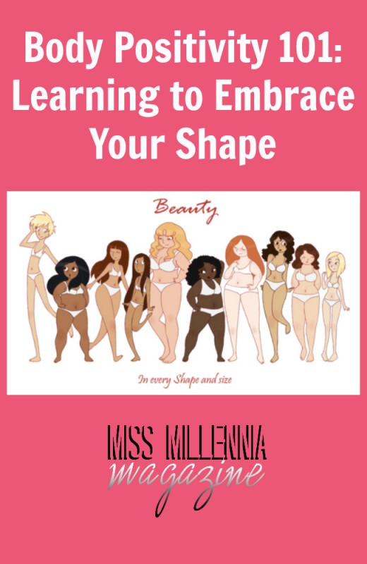 Body Positivity 101: Learning to Embrace Your Shape