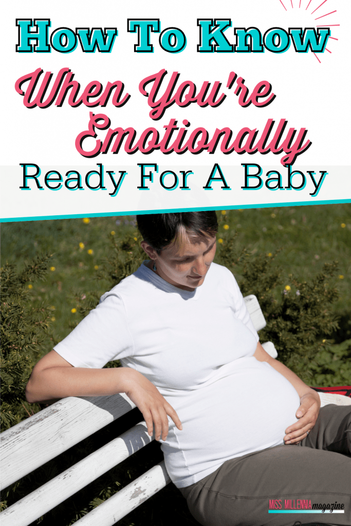 How To Know When You're Emotionally Ready For A Baby