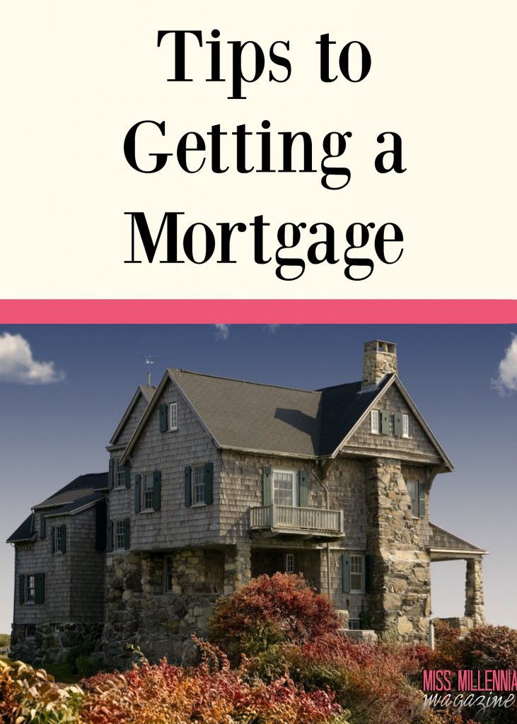 Tips to Getting a Mortgage