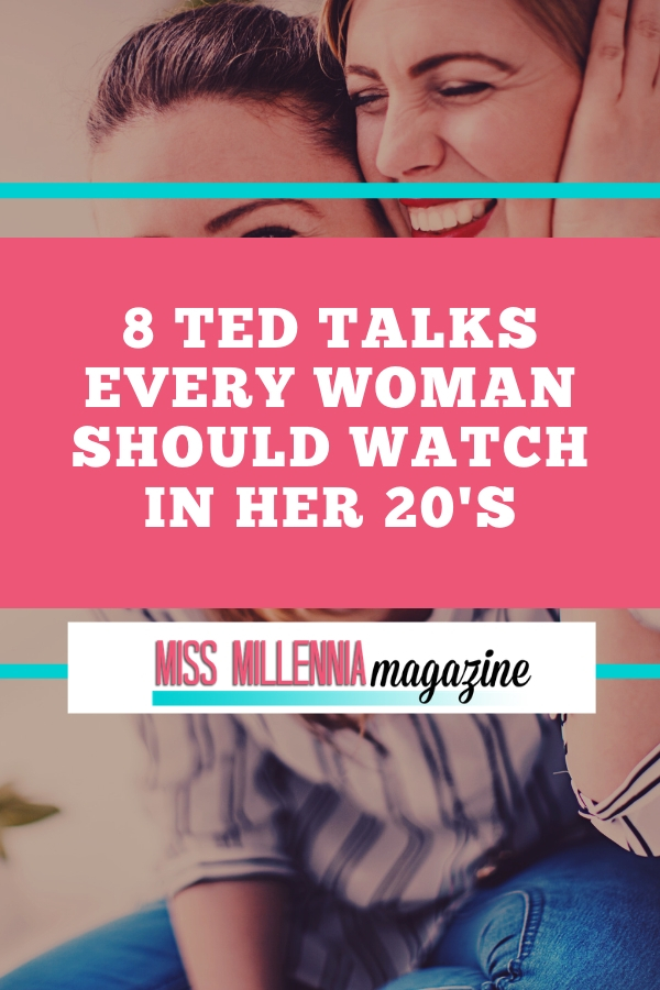 How a woman able to learn anything new outside of her career without education there to help? One way to learn is to watch TED Talks!8 TED Talks Every Woman Should Watch in Her 20's. ted talks for women in their 20 s pin image