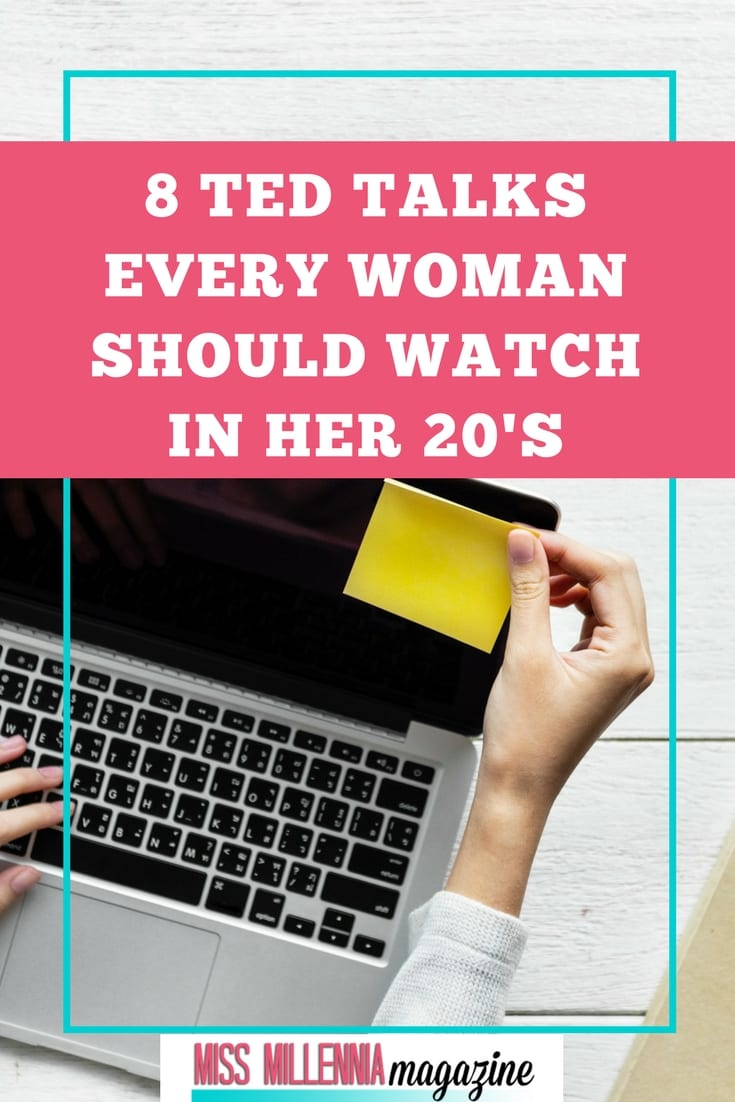 Ted Youtube: 8 TED Talks Every Woman Should Watch In Her 20's