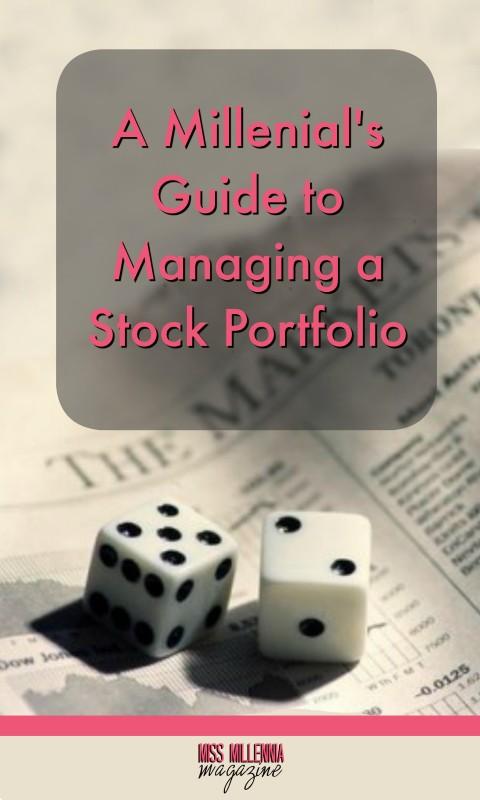 A Millennials Guide to Managing a Stock Portfolio