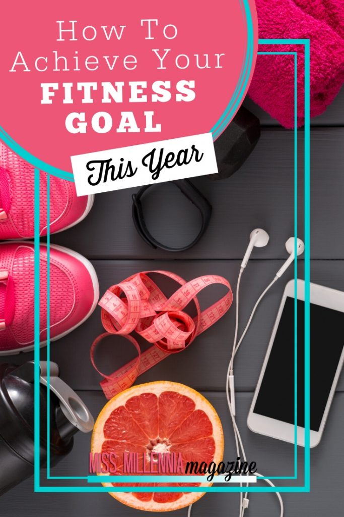 How-To-Achieve-Your-Fitness-Goal-This-Year