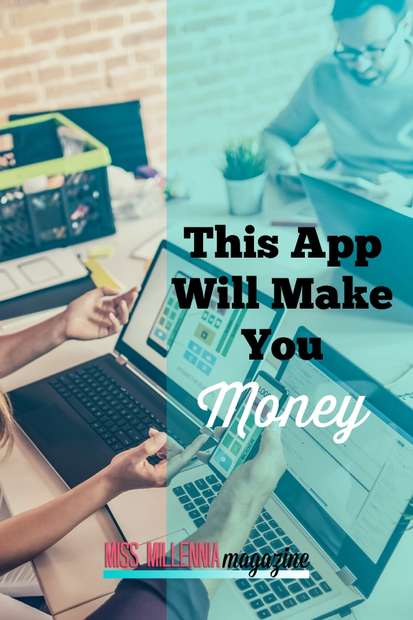 This App Will Make You Money
