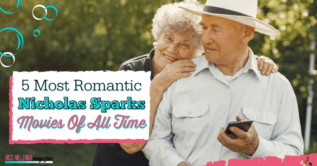 5 Most Romantic Nicholas Sparks Movies of All Time5 Most Romantic Nicholas Sparks Movies of All Time