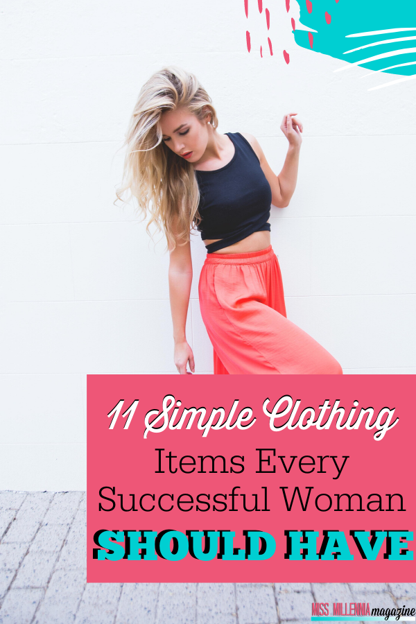 11 Simple Clothing Items Every Successful Woman Should Have