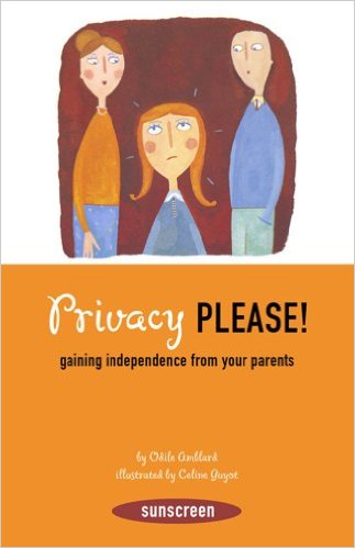 Privacy Please: Gaining Independence From Your Parents book cover