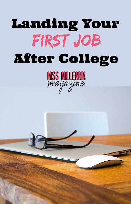 Landing Your First Job After College