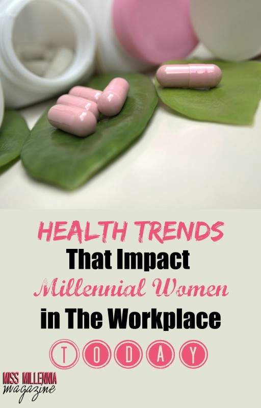 Health Trends Impacting Millennial Women in The Workplace Today