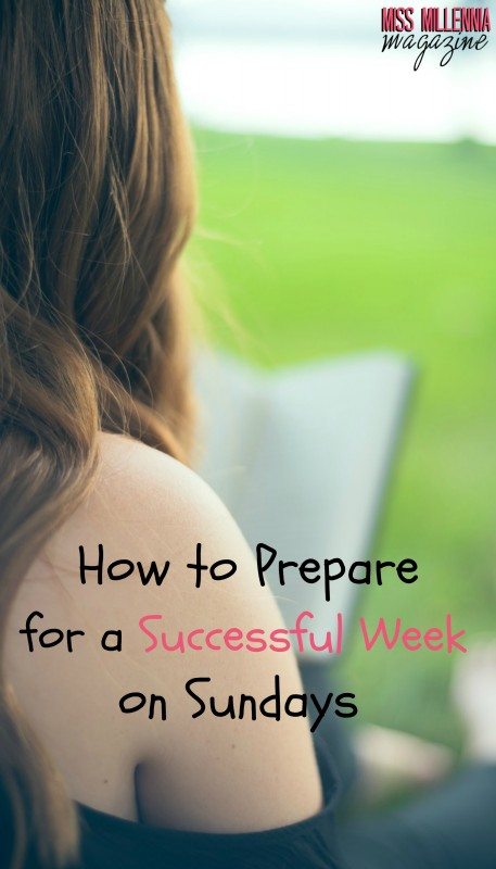 How to Prepare for a Successful Week on Sundays