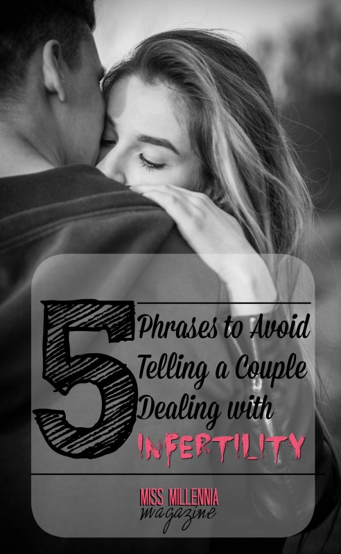 5 Phrases to Avoid Telling a Couple Dealing with Infertility