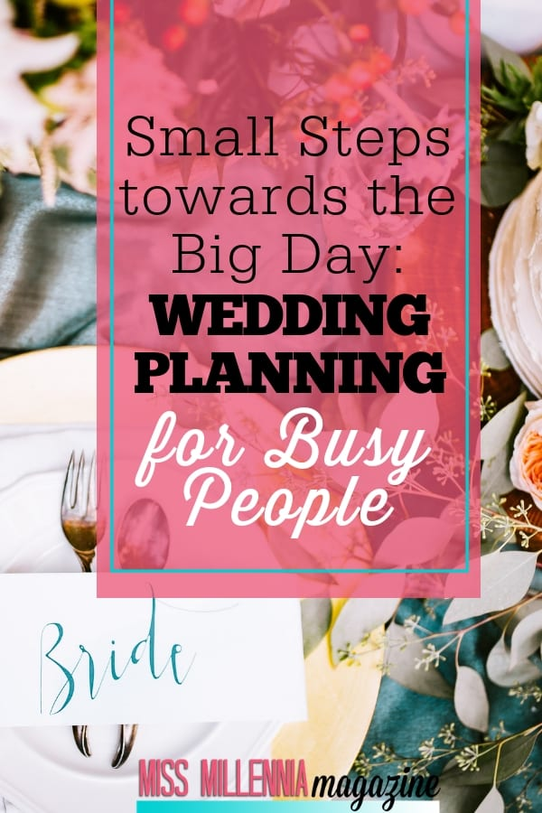 You still have the 9-5 job you had before a ring was put on your finger. Manage your time effectively & follow these wedding planning steps for busy people.