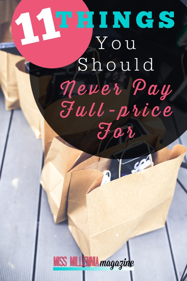 Things to never Pay on Full Price