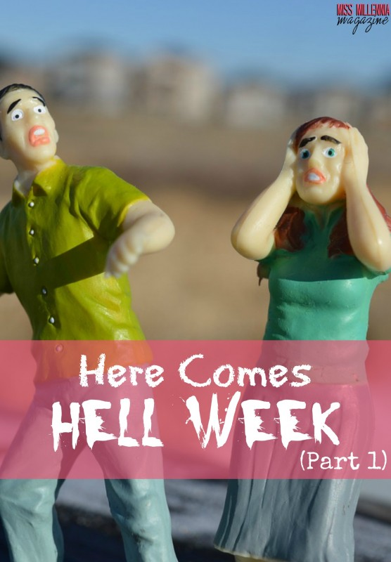 Here Comes Hell Week Part 1