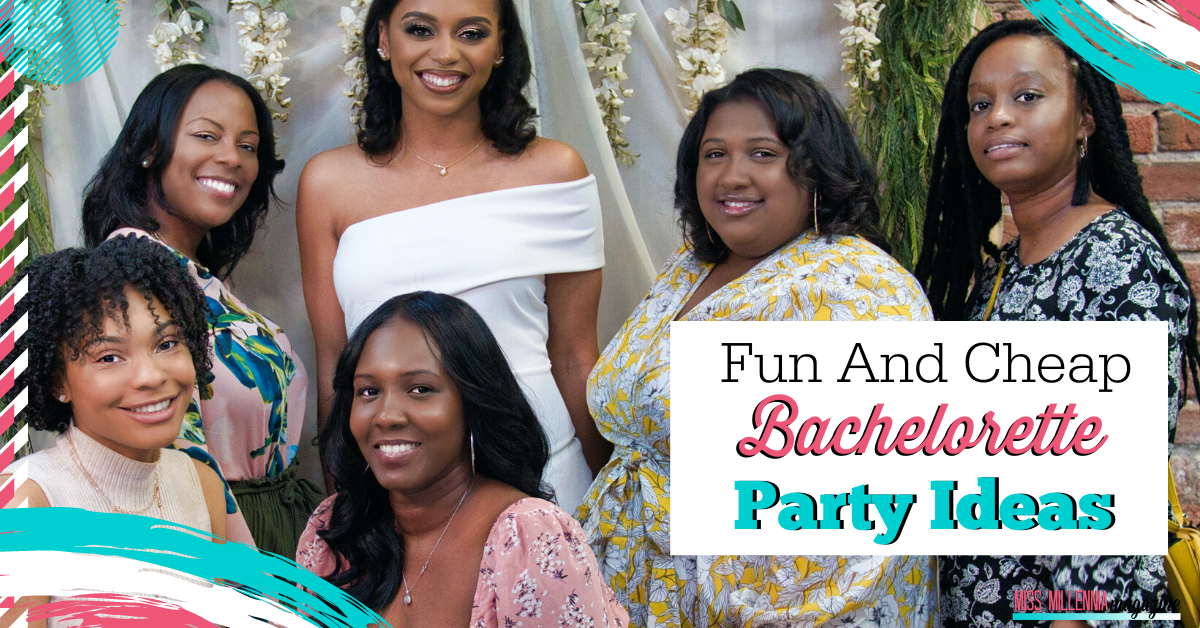 Fun and Cheap Bachelorette Party Ideas