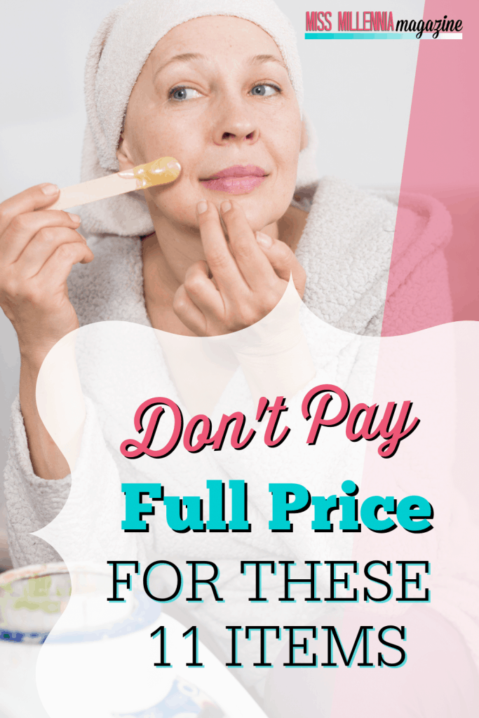 Don't Pay Full Price For These 11 Items