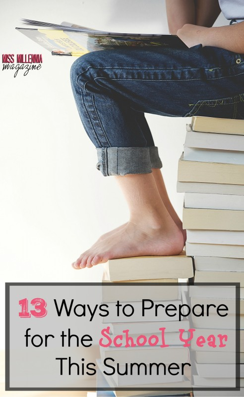 13 Ways to Prepare for the School Year This Summer