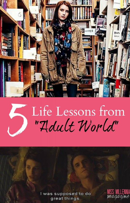 5 Life Lessons from Adult World