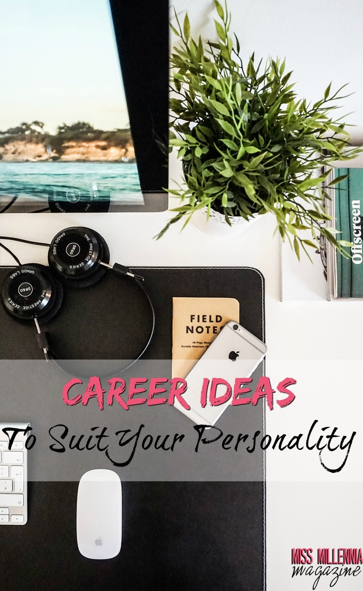 career ideas to suit your personality miss millennia magazine career ideas to suit your personality