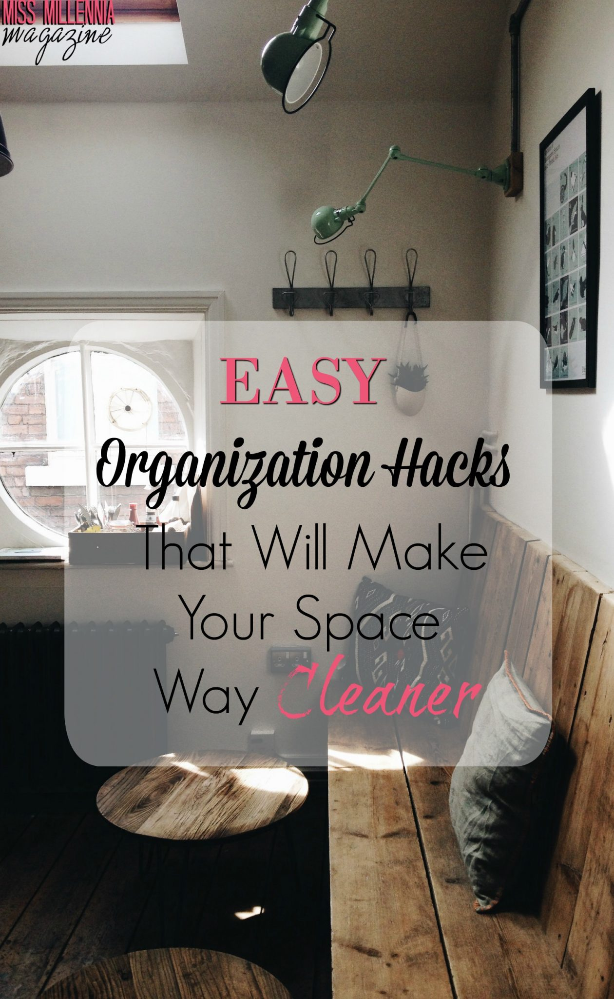 Easy Organization Hacks That Will Make Your Space Way Cleaner