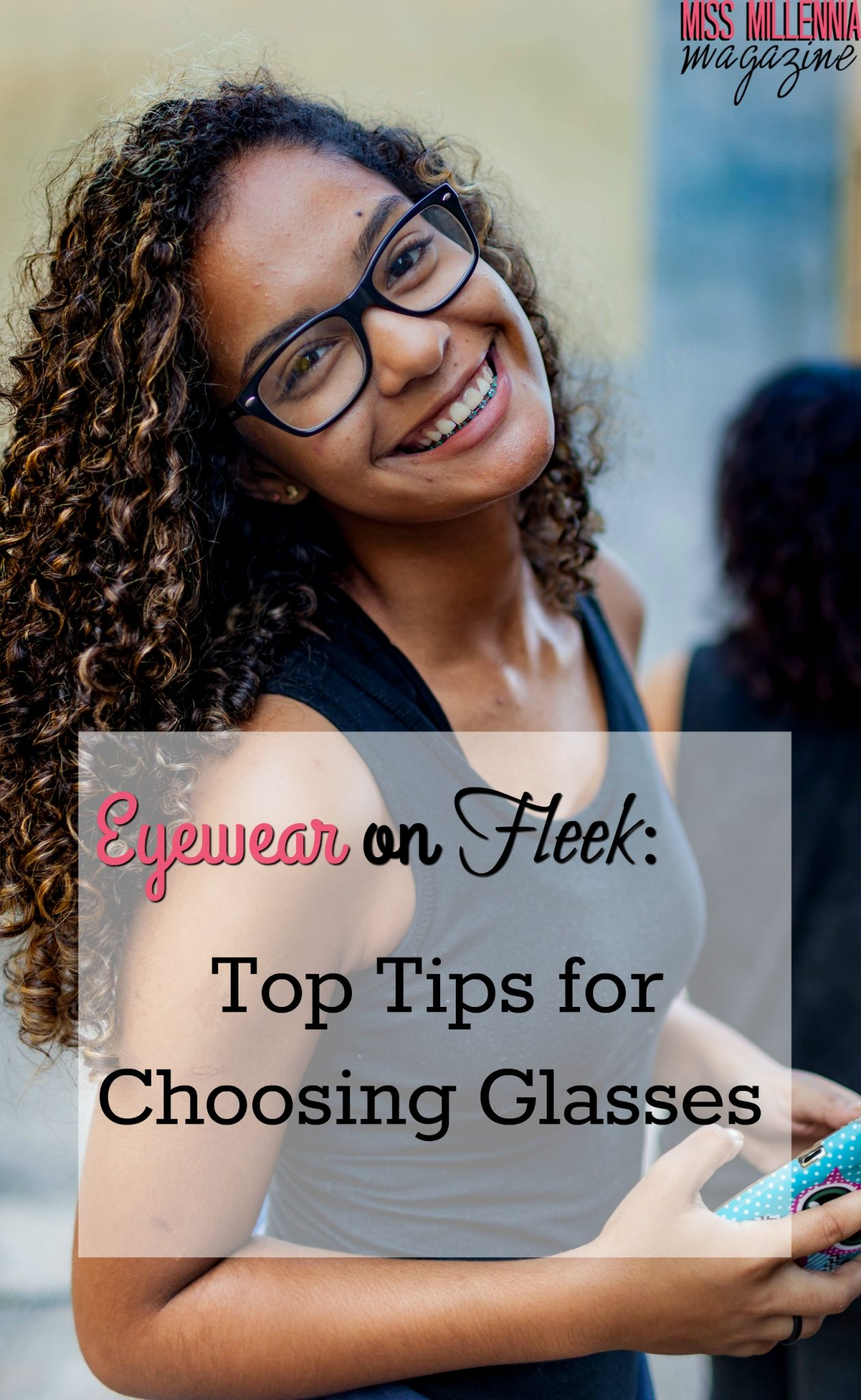 Eyewear on Fleek- Top Tips for Choosing Glasses
