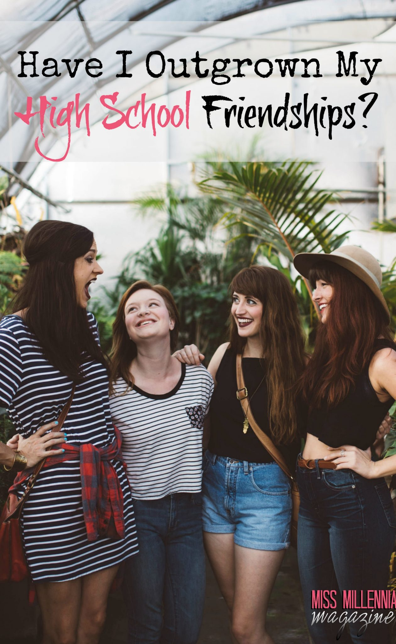 Have I Outgrown My High School Friendships?