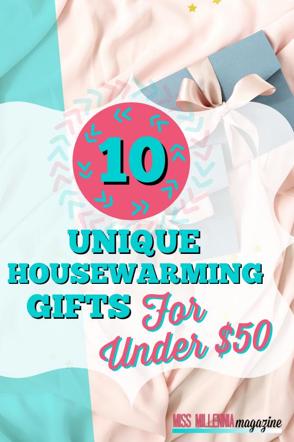 10 Unique Housewarming Gift Ideas for Under $50