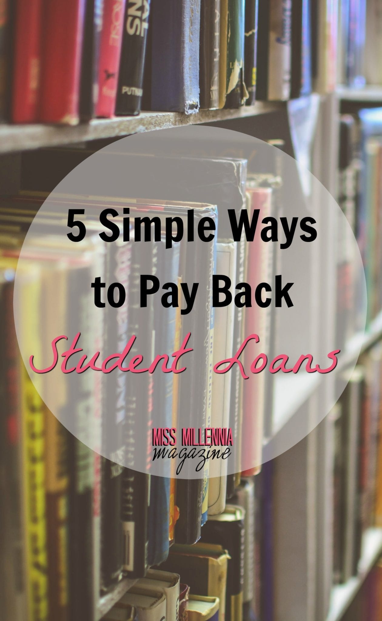 5-simple-ways-to-pay-back-student-loans