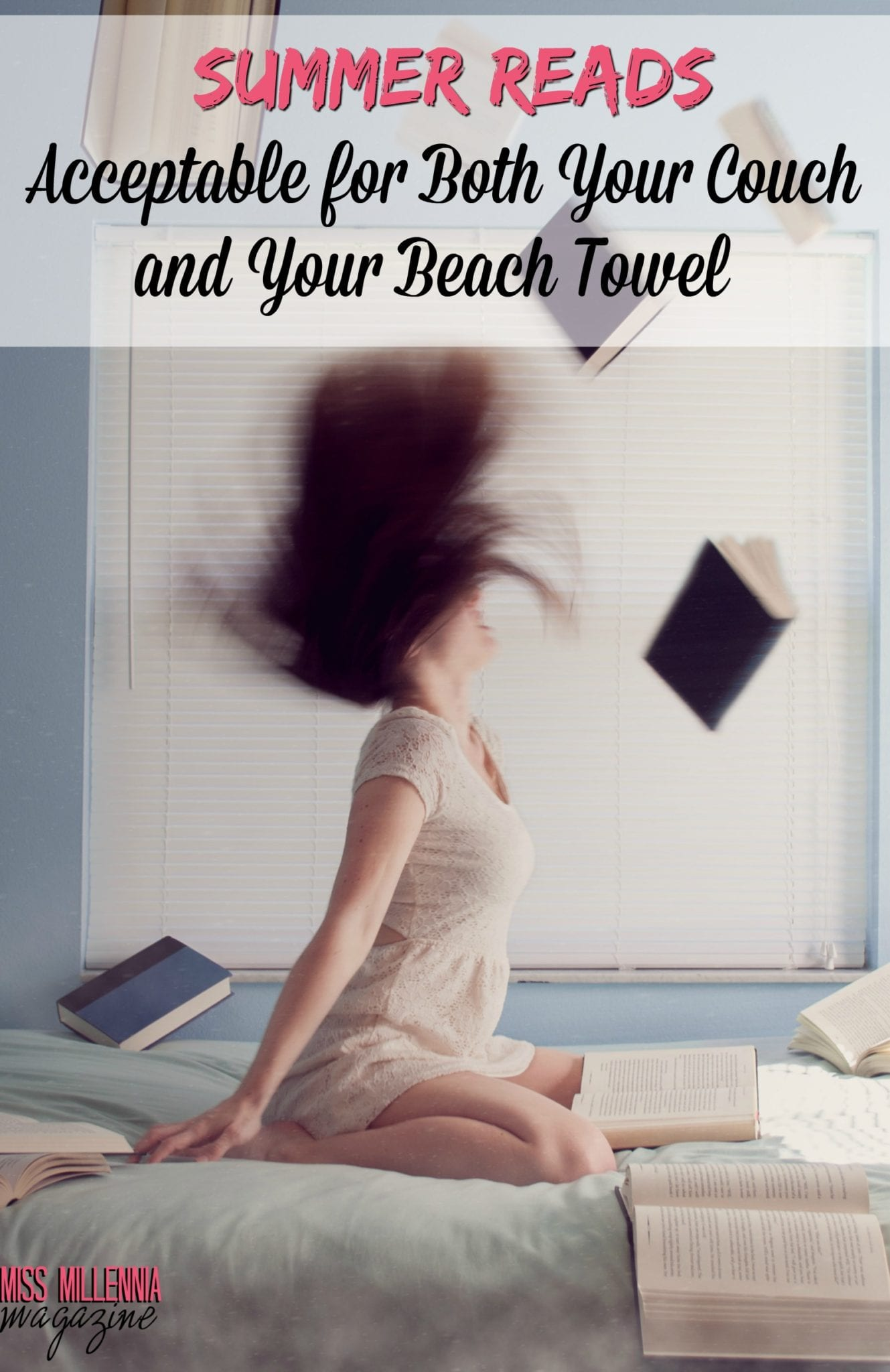 Summer Reads Acceptable for Both Your Couch and Your Beach Towel