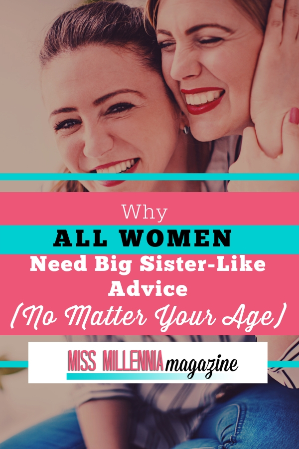 Why Women Need Big Sister