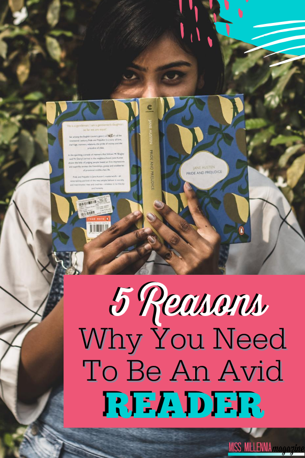 5 Reasons Why You Need to Be an Avid Reader