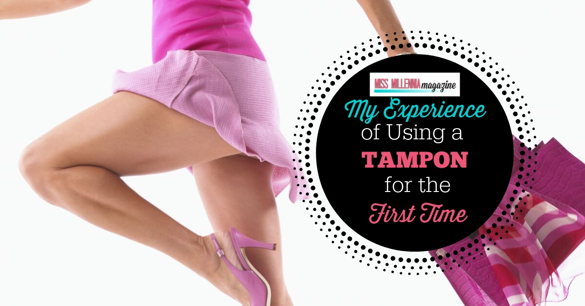 My Experience of Using a Tampon for the First Time