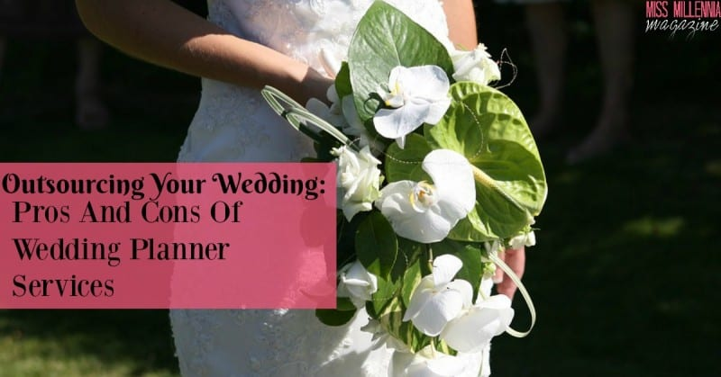 Plan Your Wedding Me My Big: Outsourcing Your Wedding: Pros And Cons Of Wedding Planner