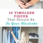 10 Timeless Pieces in Your Wardrobe