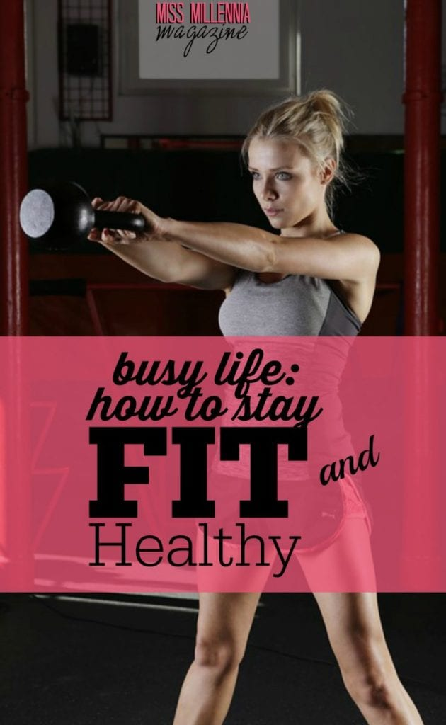 What things people should do to stay fit and healthy