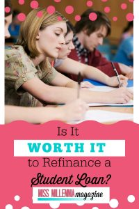 Refinance Student Loan is Worth?
