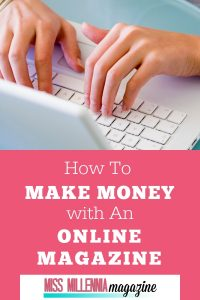 Make Money With Online Magazine