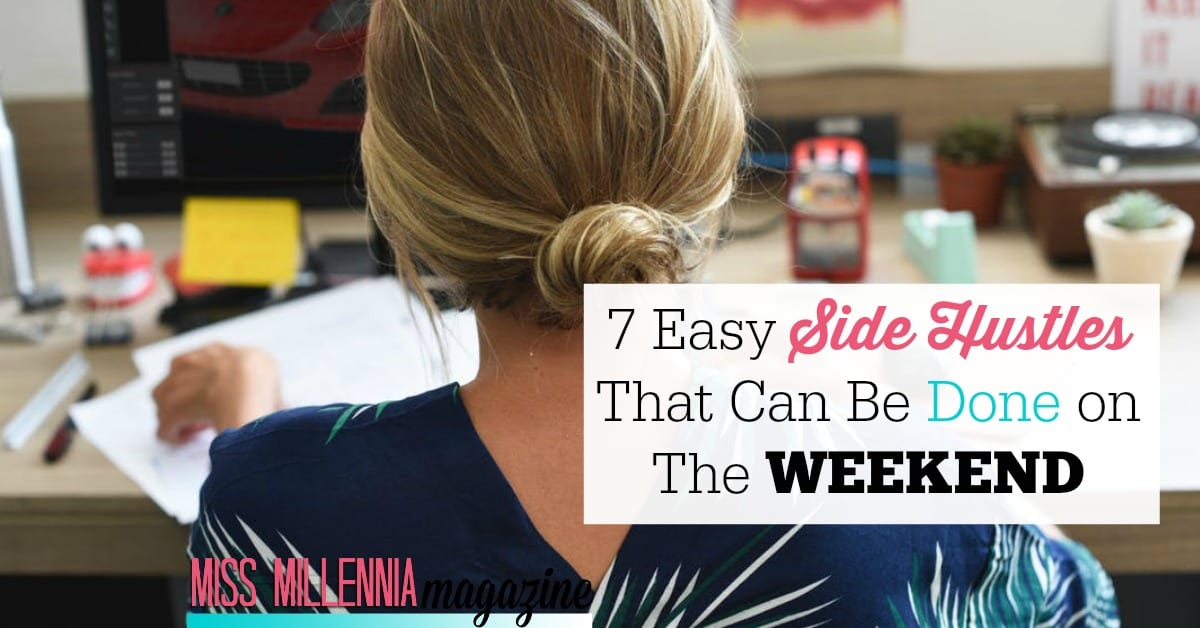 7 Easy side hustles that can be done on the weekend fb image