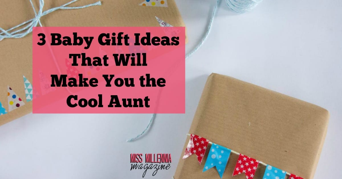 Cool Baby Boy Gift Ideas : Baby gift ideas that will make you the cool aunt