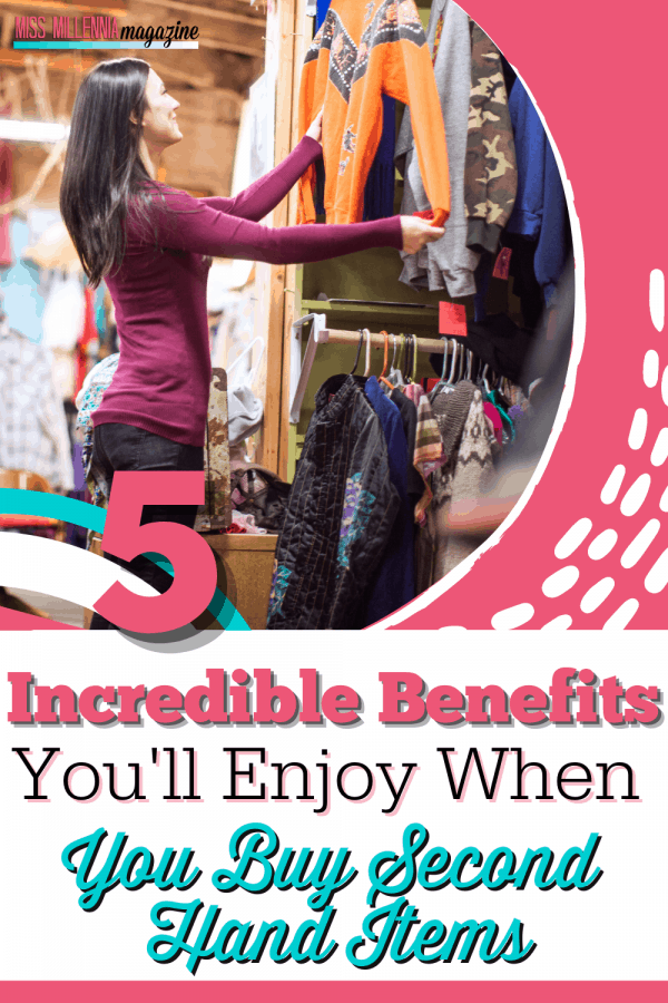 5 Incredible Benefits You'll Enjoy When You Buy Second-Hand Items