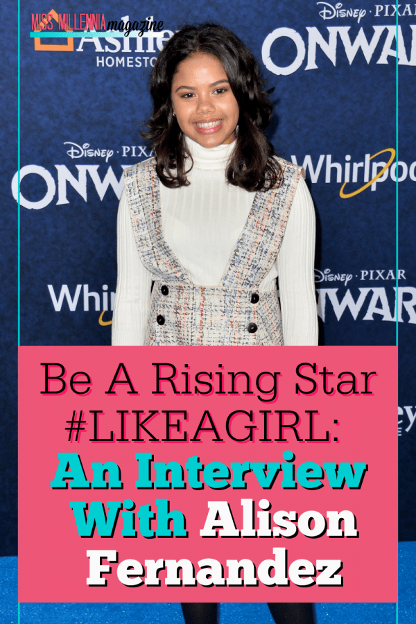 Be a Rising Star #LikeaGirl: An Interview with Alison Fernandez