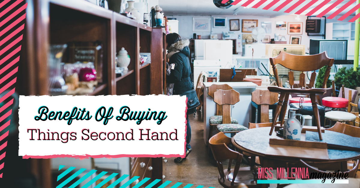 Benefits of Buying Things Second Hand