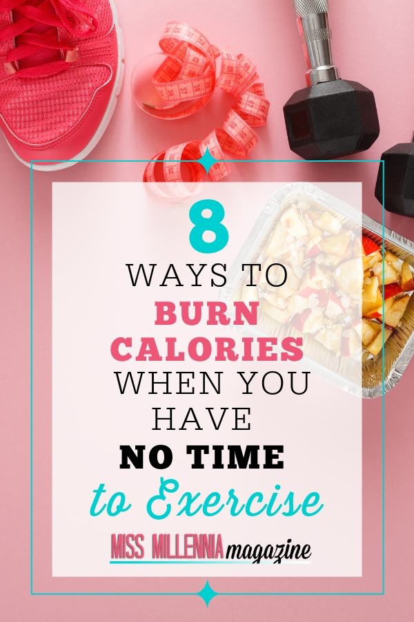 Burn Calories Without Exercise