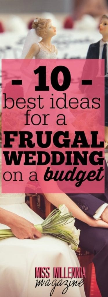 If you are planning to tie the knot right now and don't want to save finances for the event for years, here are tips to organize a frugal wedding.