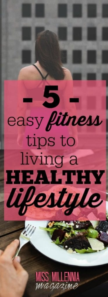 Fitness cannot be achieved overnight. Here are some helpful tips that you can consider for you to have a healthy lifestyle.