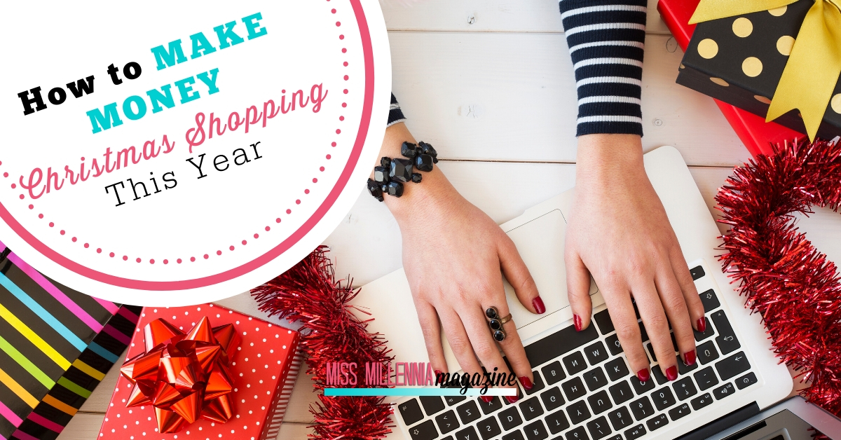 How to Make Money Christmas Shopping This Year